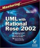 Mastering UML with Rational Rose 2002