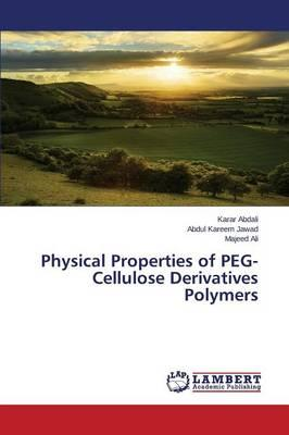 Physical Properties of PEG-Cellulose Derivatives Polymers