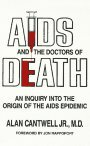 AIDS And the Doctors of Death