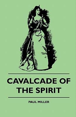 Cavalcade Of The Spirit