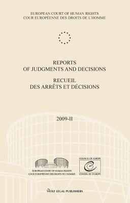 Reports of Judgments and Decisions 2009 / Recueil Des Arrets Et Decisions 2009