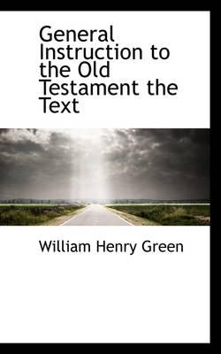 General Instruction to the Old Testament the Text