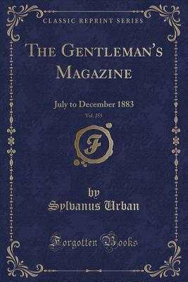 The Gentleman's Magazine, Vol. 255