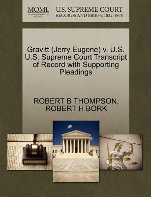 Gravitt (Jerry Eugene) V. U.S. U.S. Supreme Court Transcript of Record with Supporting Pleadings