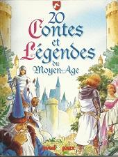 20 contes et légendes du Moyen-Âge