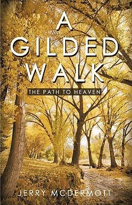 A Gilded Walk