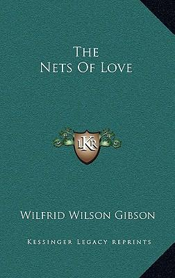 The Nets of Love