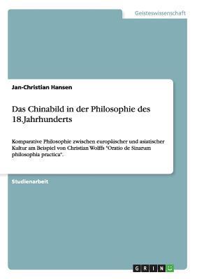 Das Chinabild in der Philosophie des 18.Jahrhunderts