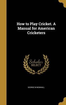 HT PLAY CRICKET A MANUAL FOR A