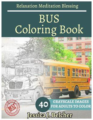 Bus Coloring Book for Adults Relaxation Meditation Blessing