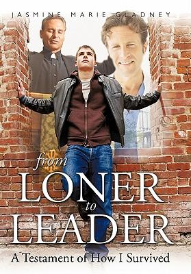 From Loner to Leader