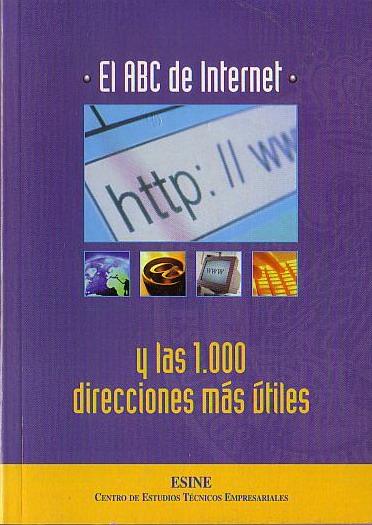 El ABC de Internet y las 1000 direcciones mas útiles