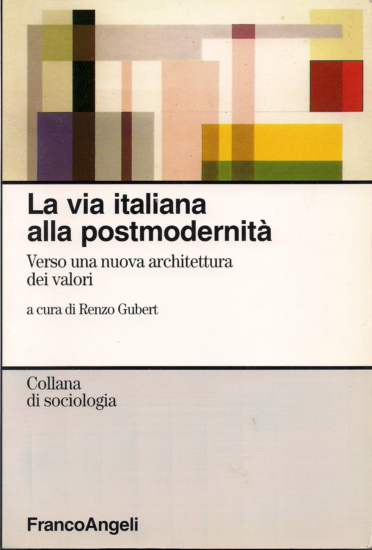 La via italiana verso una nuova architettura dei valori