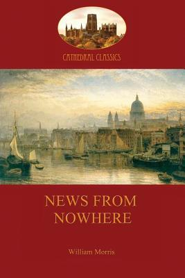 News from Nowhere, Or, an Epoch of Rest