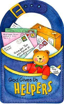 God Gives Us Helpers...