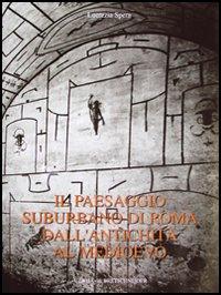 Paesaggio Suburbano Di Roma Dall'Antichita Al Medioevo