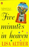 Five Minutes in Heav...