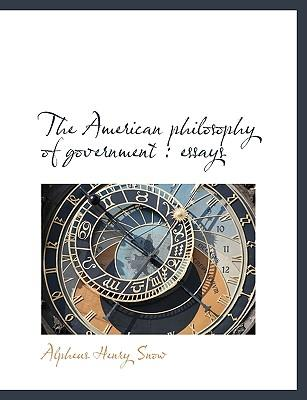 The American philosophy of government