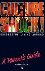 Culture Shock! Successful Living Abroad