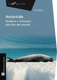 Antartide. Perdersi ...