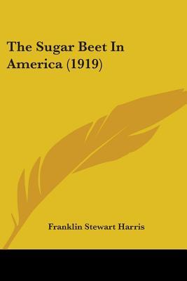 The Sugar Beet in America (1919)