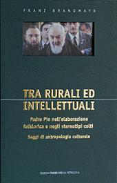 Tra rurali ed intellettuali