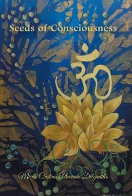 Seeds of Consciousness