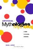 Artificial Mythologies