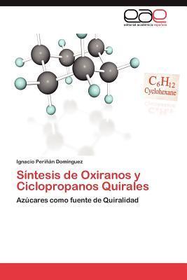 Síntesis de Oxiranos y Ciclopropanos Quirales