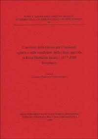 L'archivio della Giunta per l'inchiesta agraria e sulle condizioni della classe agricola in Italia