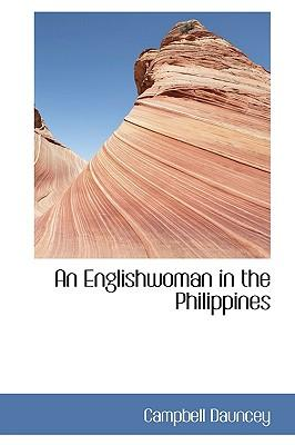 An Englishwoman in the Philippines