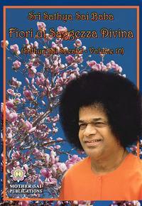 Fiori di saggezza divina. Sathya Sai speaks