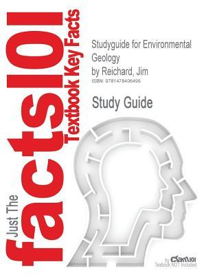 Studyguide for Environmental Geology by Jim Reichard, ISBN 9780073046808