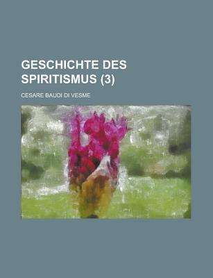 Geschichte Des Spiritismus (3)