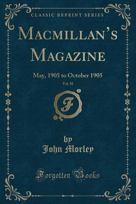 Macmillan's Magazine, Vol. 92