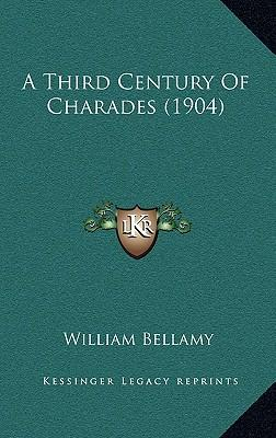 A Third Century of Charades (1904)