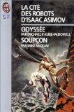 La Cité des robots d'Isaac Asimov 1: Odyssée; Soupçon