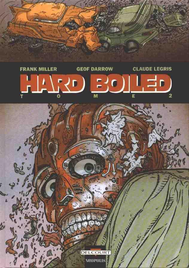 Hard boiled. 2