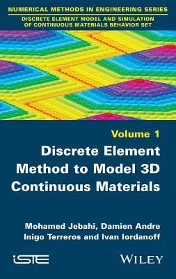 Discrete Element Method to Model 3D Continuous Materials