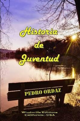 """""""Historia de Juventud"""""""