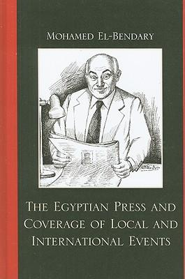 The Egyptian Press and Coverage of Local and Internatonal Events