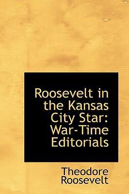 Roosevelt in the Kansas City Star