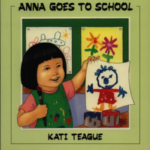 Anna Goes to School: Chinese/English