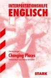 Interpretationshilfe Englich. David Lodge. Changing Places.