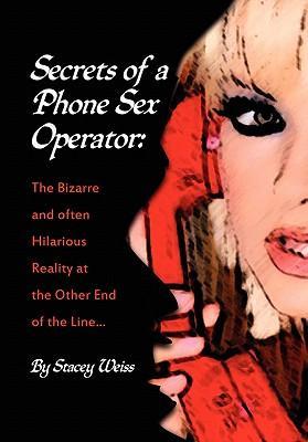 Secrets of a Phone Sex Operator
