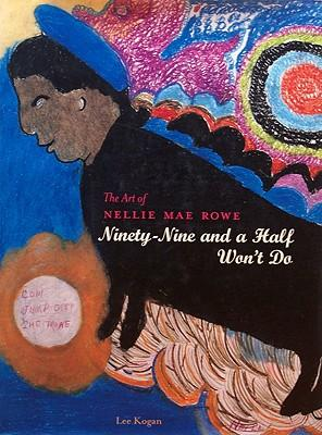 The Art of Nellie Mae Rowe