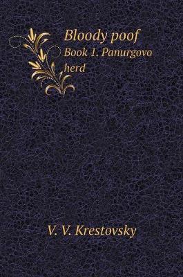 Bloody Poof. Book 1. Panurgovo Herd