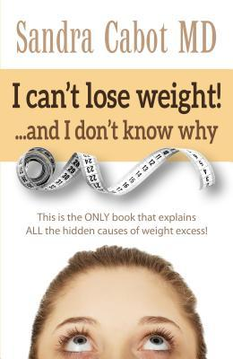 I Can't Lose Weight!... and I Don't Know Why