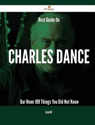 Best Guide on Charles Dance - Bar None