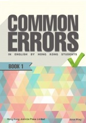 Common Errors in English by Hong Kong Students, Vol. 1